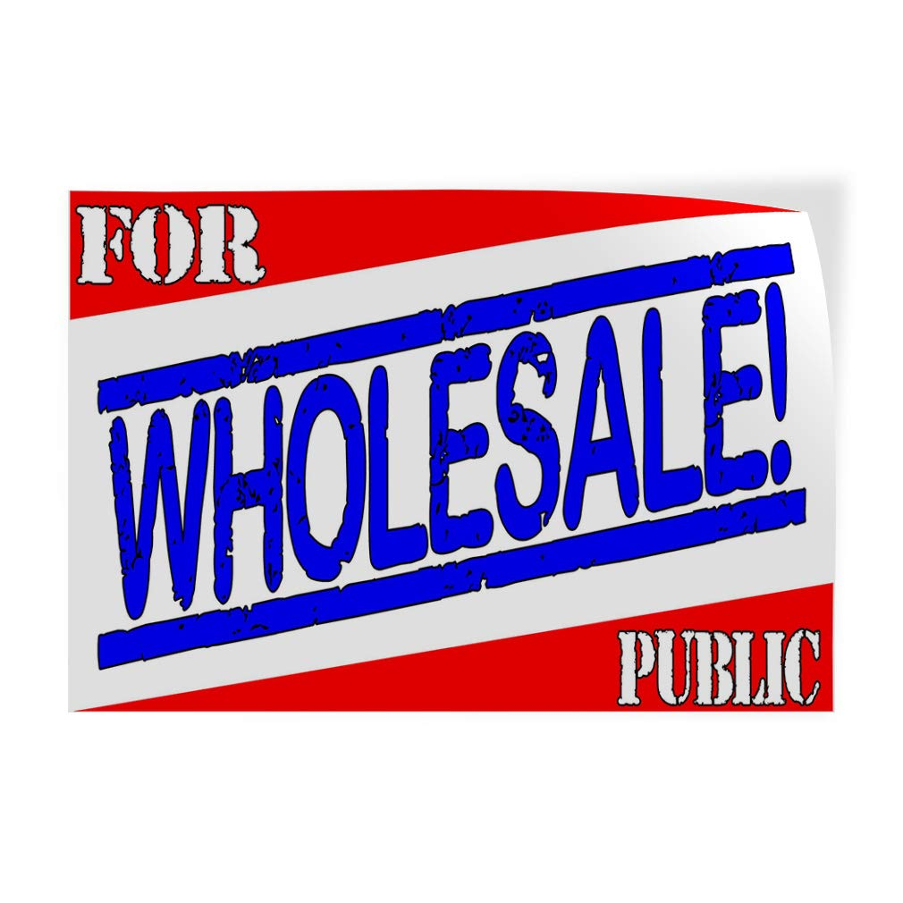 Decal Sticker Multiple Sizes for Wholesale Public White Blue Business Wholesale Outdoor Store Sign White 54inx36in Set of 2