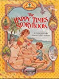 The Happy Times, Golden Books Staff, 0307109933