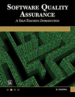 Software Quality Assurance: A Self-Teaching Introduction by [Chopra, R.]