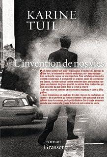 L'invention de nos vies : roman, Tuil, Karine