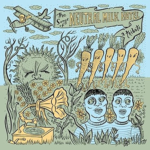 Music : V/A  | The Songs of Neutral Milk Hotel | LP