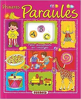 Primeres Paraules (petit Diccionari En Imatge) por Gisela Socolovsky epub
