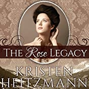 The Rose Legacy: Diamond of the Rockies, Book 1 | Kristen Heitzmann