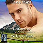 Colorado Flames with a Texas Twist: Colorado Heart, Book 3 | Sara York