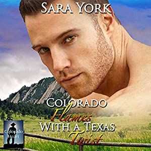 Colorado Flames with a Texas Twist Audiobook