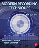 Modern Recording Techniques (Audio Engineering Society Presents)