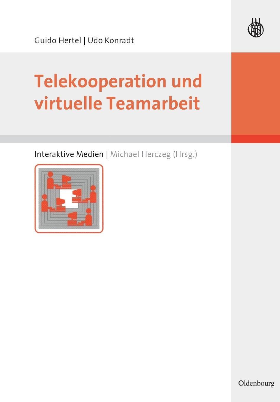 Telekooperation und virtuelle Teamarbeit (Interaktive Medien)