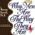 Why Men Are the Way They Are Audiobook by Warren Farrell Narrated by Dr. Warren Farrell