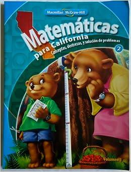 Matematicas Para California Conceptos, Destrezas, Y Solucion De