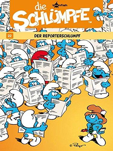 Die Schlümpfe. Band 22: Der Reporterschlumpf Gebundenes Buch – 29. August 2011 Peyo Thierry Culliford Pascal Garray Splitter-Verlag