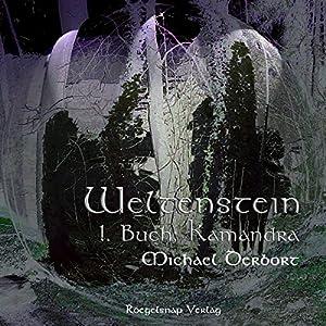 1. Buch Kamandra (Weltenstein) Hörbuch