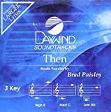 Then (Daywind Soundtracks Made Popular by Brad Paisley) [Accompaniment/Performance Track]