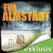 Blaues Gift (Pia Korittki 3) | Eva Almstädt