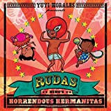 Rudas: Ni?o's Horrendous Hermanitas by Yuyi Morales (2016-10-18)