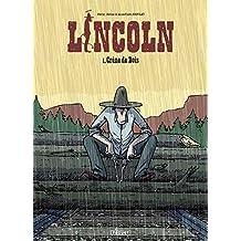 LINCOLN T.01 : CRÂNE DE BOIS