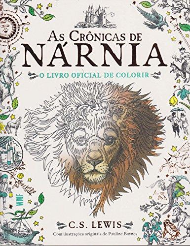 As Crônicas de Nárnia - O Livro Oficial de Colorir