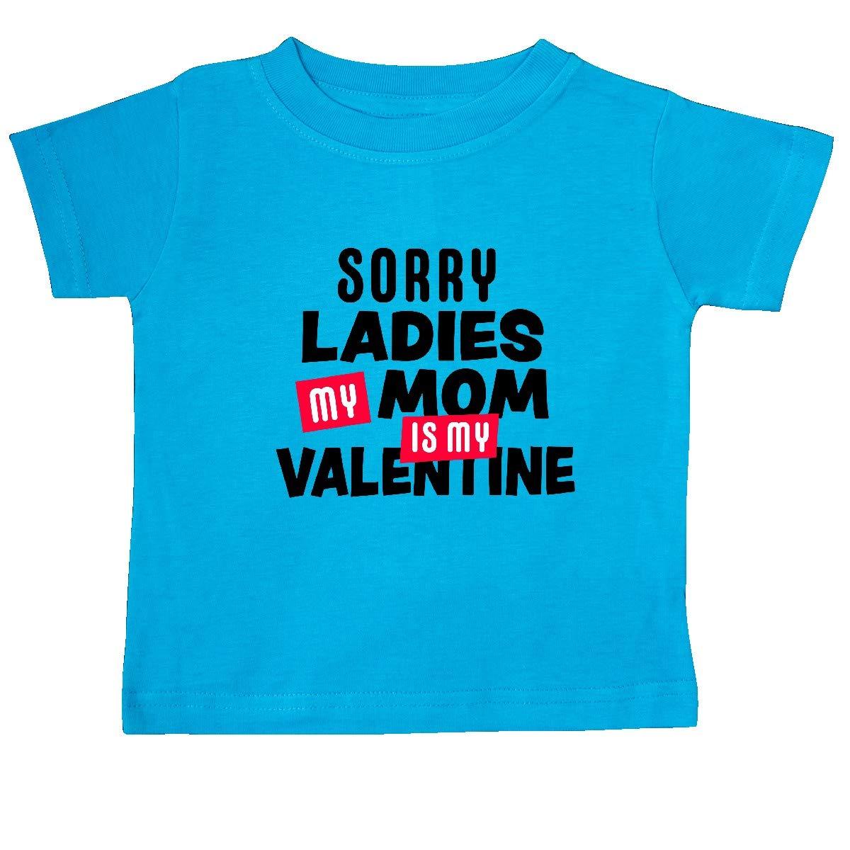 inktastic Sorry Ladies My Mom is My Valentine Baby T-Shirt