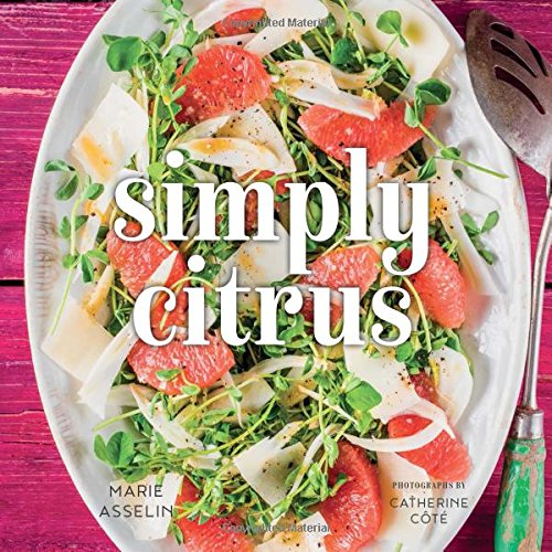 Simply Citrus by Marie Asselin