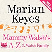 Mammy Walsh's A-Z of the Walsh Family | Marian Keyes