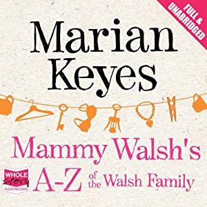 Mammy Walsh's A-Z of the Walsh Family Audiobook