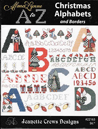 Alma Lynne A to Z Christmas Alphabets and Borders (Jeanette Crews Designs, #22163) Jeanette Crews Designs