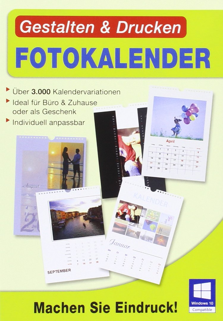 Gestalten & Drucken Fotokalender. Für Windows 10, Windows 8, Windows 7, XP/Vista (jeweils 32- & 64- Bit)