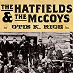 The Hatfields and the McCoys | Otis K. Rice