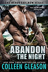 Abandon the Night (The Heroes of New Vegas Book 3)