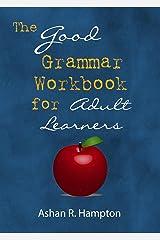 The Good Grammar Workbook Paperback