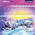 Christmas on Mimosa Lane: A Seasons of the Heart Novel, Book 1 Audiobook by Anna DeStefano Narrated by Janet Metzger
