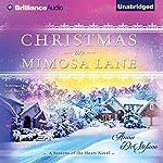Christmas on Mimosa Lane: A Seasons of the Heart Novel, Book 1 | Anna DeStefano