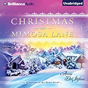 Christmas on Mimosa Lane: A Seasons of the Heart Novel, Book 1 | Anna DeStefano