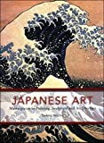 img - for Japanese Art: Masterpieces in Painting, Sculpture and Architecture book / textbook / text book