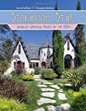 Storybook Style: America's Whimsical Homes of the 1920s by Arrol Gellner, Douglas Keister