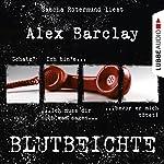 Blutbeichte | Alex Barclay