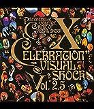 VISUAL SHOCK Vol.2.5 CELEBRATION [Blu-ray]