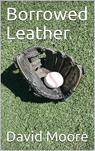 Borrowed Leather by [Moore, David]
