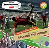 World Soccer Winning Eleven 2009 Music Collection ''Around T by Game Music (2008-11-26)