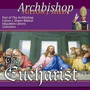 The Eucharist Speech