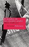 El hombre de los círculos azules (Nuevos Tiempos nº 31) (Spanish Edition)