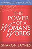The Power of a Woman's Words: Sharon Jaynes: 9780736918695: Amazon.com: Books