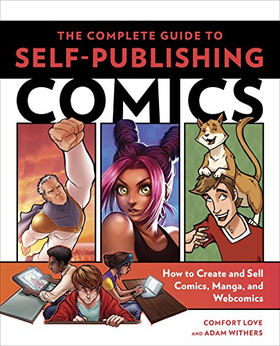 Pdf eBooks The Complete Guide to Self-Publishing Comics: How  to Create and Sell Comic Books, Manga, and Webcomics