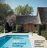 Life in Oak-Framed Buildings, Ivo Pauwels, 9020974793