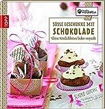Süße Geschenke mit Schokolade: Kleine Köstlichkeiten lecker verpackt (Kreative Manufaktur)