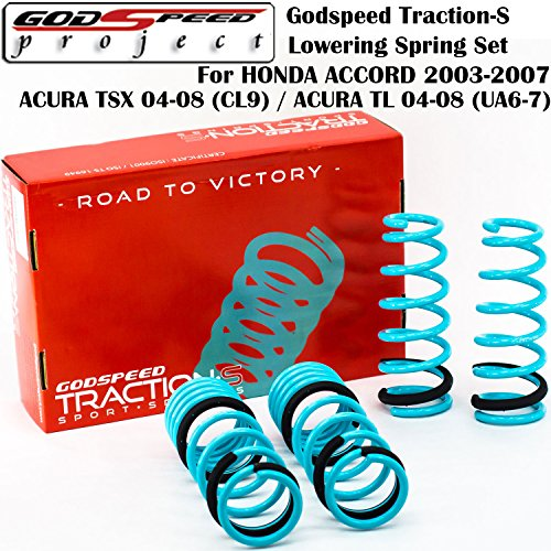 - Godspeed Traction-S Lowering Spring Set FOR HONDA ACCORD 2003-2007 (UC) / ACURA TSX 2004-2008 (CL9) / ACURA TL 2004-2008 (UA6-7)