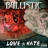 Chronicles of Love & Hate by Bullistic (2005-08-16)