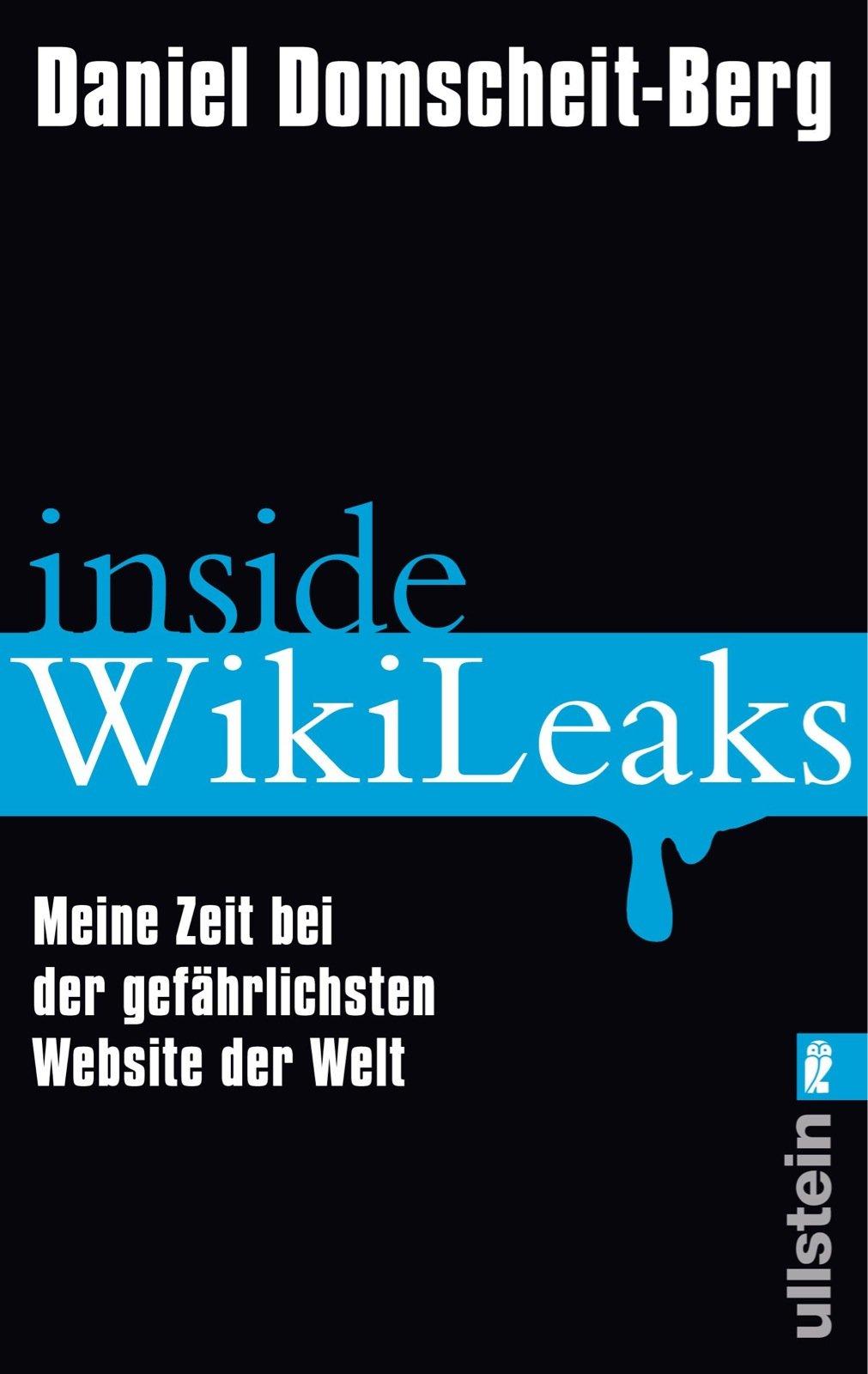 inside-wikileaks-meine-zeit-bei-der-gefhrlichsten-website-der-welt