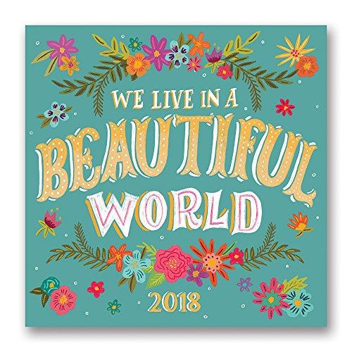 Orange Circle Studio 2018 Wall Calendar, We Live in a Beautiful World