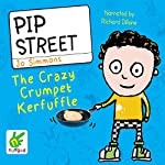 Pip Street: The Crazy Crumpet Kerfuffle | Jo Simmons