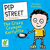 Pip Street: The Crazy Crumpet Kerfuffle | Jo Simmons